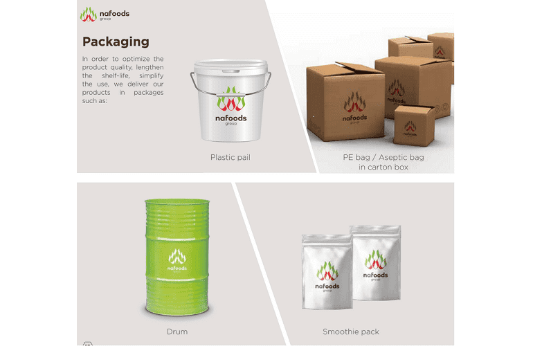 Products from Nafoods are packaged in a variety of forms and volumes